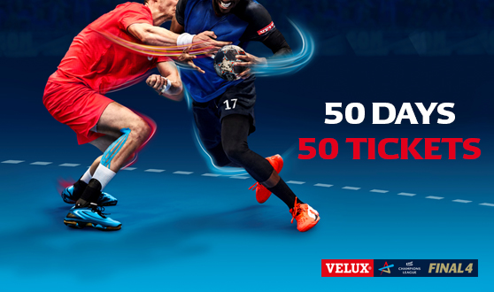 50 days - 50 tickets for the VELUX EHF FINAL4